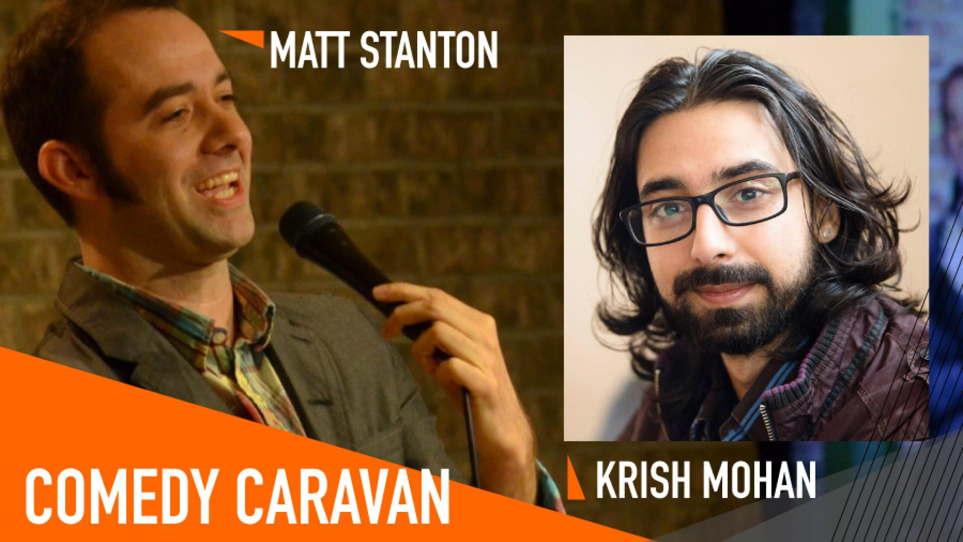 Comedy Caravan features Stanton and Mohan