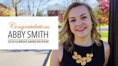 Alumna Abby Smith '16 Awarded Fulbright Grant